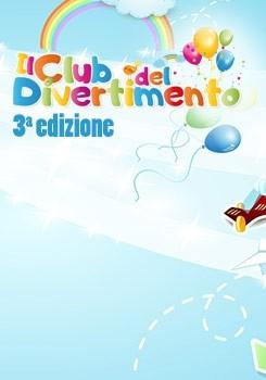 Il club del divertimento 3a edizione